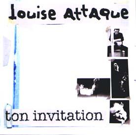 Louise attaque single ton invitation jaquette ton invitation stopboris Images
