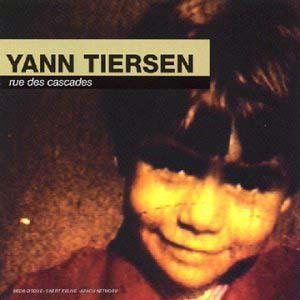 Yann Tiersen - Rue des Cascades (1996)