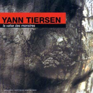 Yann Tiersen - La Valse Des Monstres (1995)