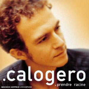 calogero prendre racine